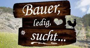 Bauer, ledig, sucht...